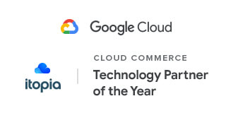 itopia Wins Google Cloud Technology Partner of the Year Award for Cloud Commerce
