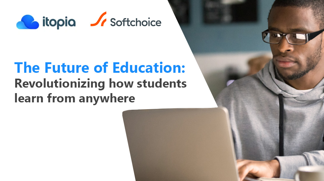 Revolutionizing how students learn from anywhere
